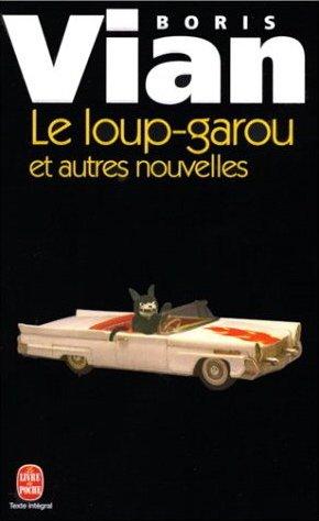 Boris Vian, Le loup-garou