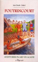 Poutrincourt aventurier en Acadie