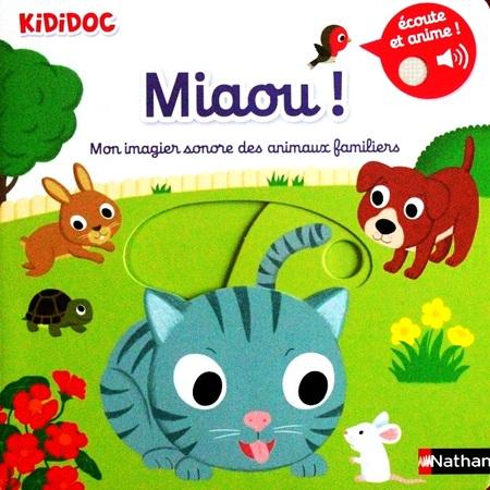 Livre Et Passion Kididoc Mon Imagier Sonore Miaou Pin Pon
