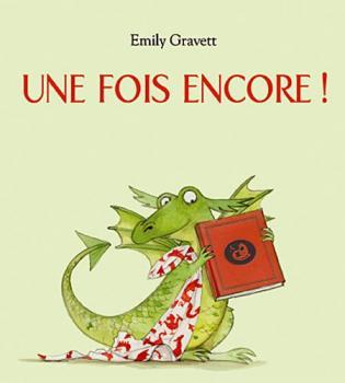 """""""Une fois encore"""" Emily Gravett"""