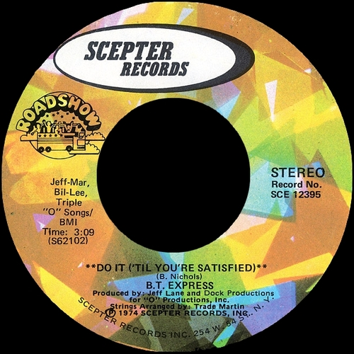 "B.T. Express : Album "" Do It [ 'Til You're Satisfied ] "" Scepter Records SPS 5117 [ US ]"