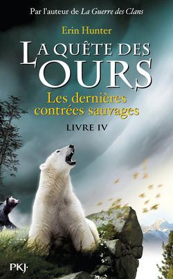 #4 : Les Dernières Contrées Sauvages