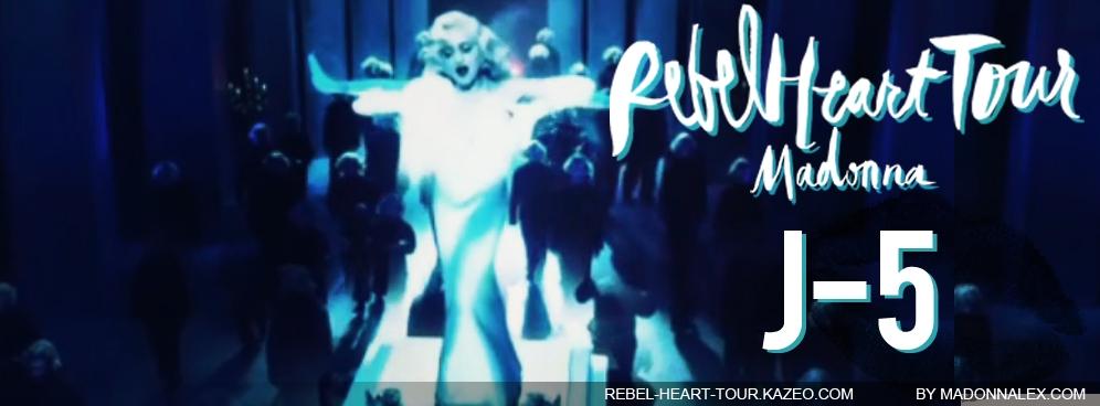 Madonna Rebel Heart Tour J-5