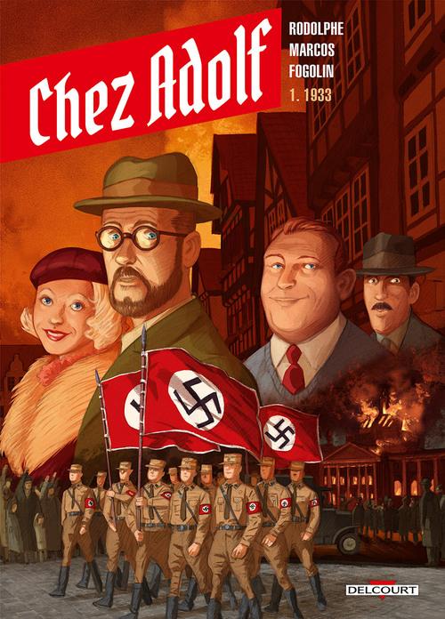 Chez Adolf - Tome 01 1933 - Rodolphe & Marcos & Fogolin