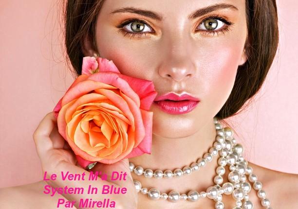 Le Vent M'a Dit    System In Blue   Par Mirella