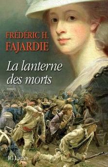 La Lanterne des Morts ; Frédéric H. Fajardie