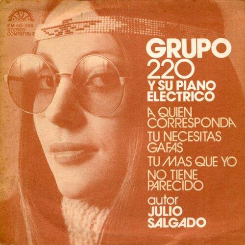 Grupo 220 Y Su Piano Eléctrico - Tú Necesitas Gafas