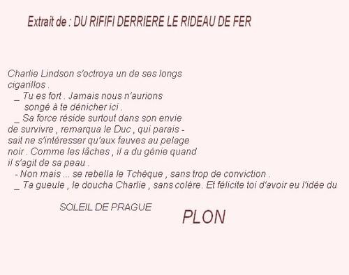 Du rififi au Gond Pontouvre . / 3 extrait livre de Auguste le Breton