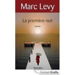 """""""La première nuit"""" De Marc Levy"""
