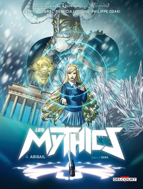 Les mythics - Tome 04 Abigail - Sobral & Lyfoung & Ogaki