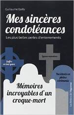 Mes Sincères Condoléances de Guillaume Bailly