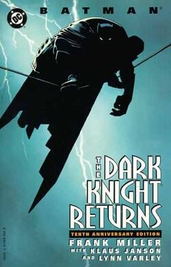 I)The Dark Knight Returns (1986)