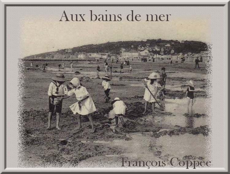 """""""Aux bains de mer"""" poème de François Coppée"""
