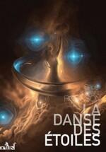Chronique La danse des étoiles de Jeanne et Spider Robinson