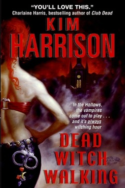 The hollows 1 dead witch walking kim harrison