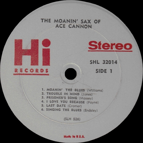 "Ace Cannon : Album "" The Moanin' Sax Of Ace Cannon "" Hi Records SHL 32014 [US]"