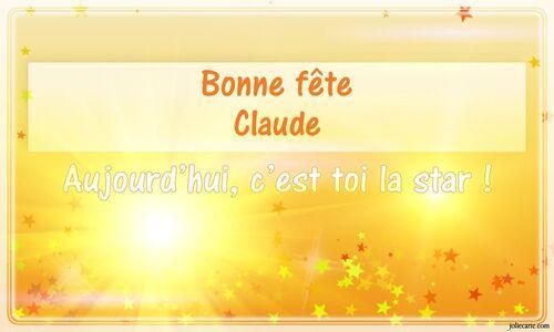 Aujourd'hui, nous fêtons les Claude ...