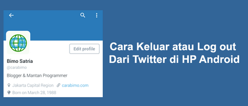 Cara Log Out Twitter Di Smartphone Android & iOS