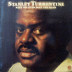 Stanley Turrentine - Have You Ever Seen The Rain - Complete LP