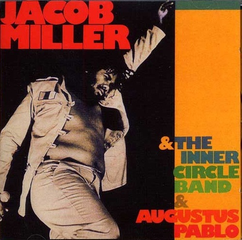 Jacob Miller - With the Inner Circle Band & Augustus Pablo (1998) [Reggae]