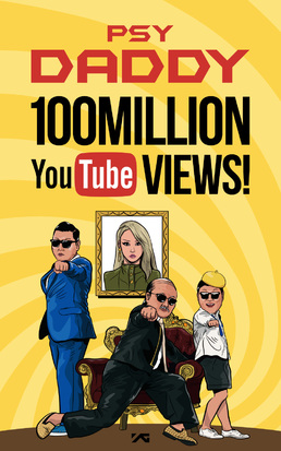 PSY - DADDY - 100 millions de vues YOUTUBE