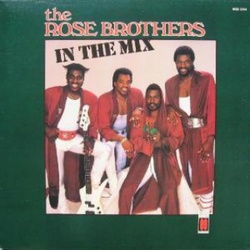 The Rose Brothers - In The Mix - Complete LP