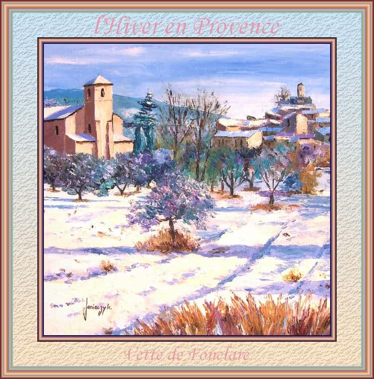 """"""" l'Hiver en Provence """"  poème de Vette de Fonclare"""
