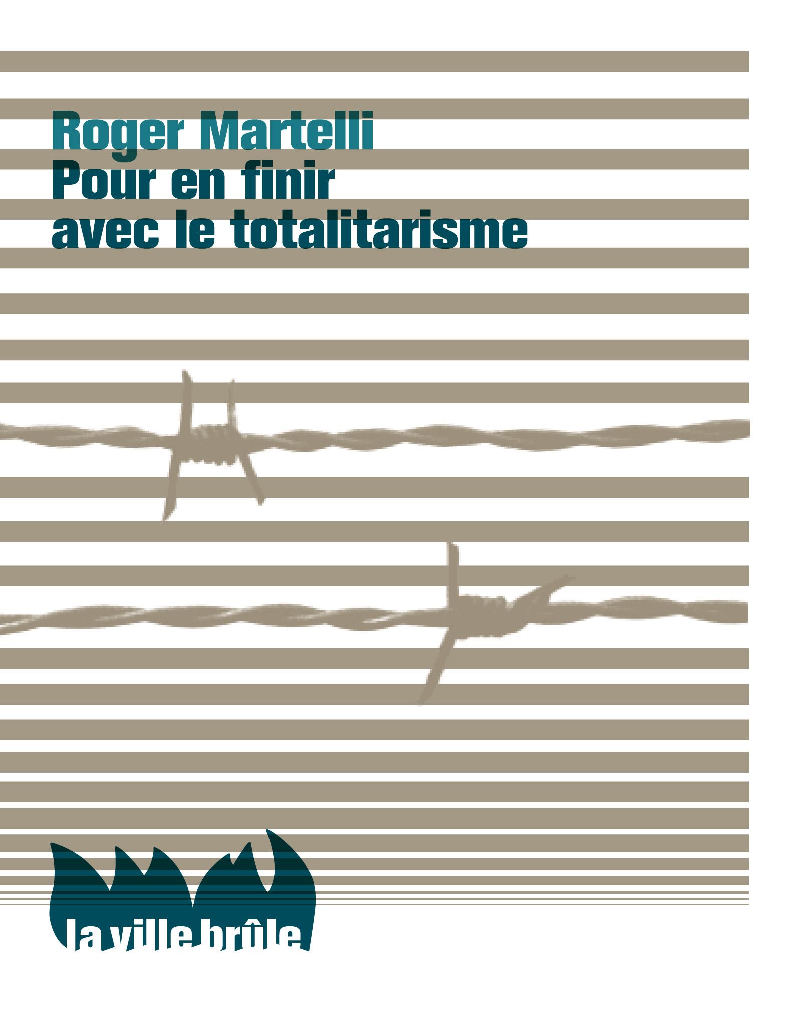 Finir totalitarisme Martelli Bibliolingus