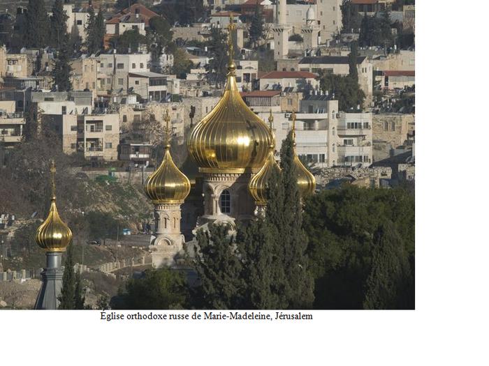 30 ter- Église orthodoxe russe de Marie-Madeleine, Jérusalem. (30e de la série des 50 belles églises dans le monde)