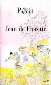 L'Eau des Collines, tome 1, Jean de Florette ; Marcel Pagnol