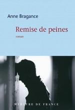 Anne BRAGANCE – Remise de peines