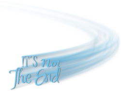 *** 160.Its Not The End ***