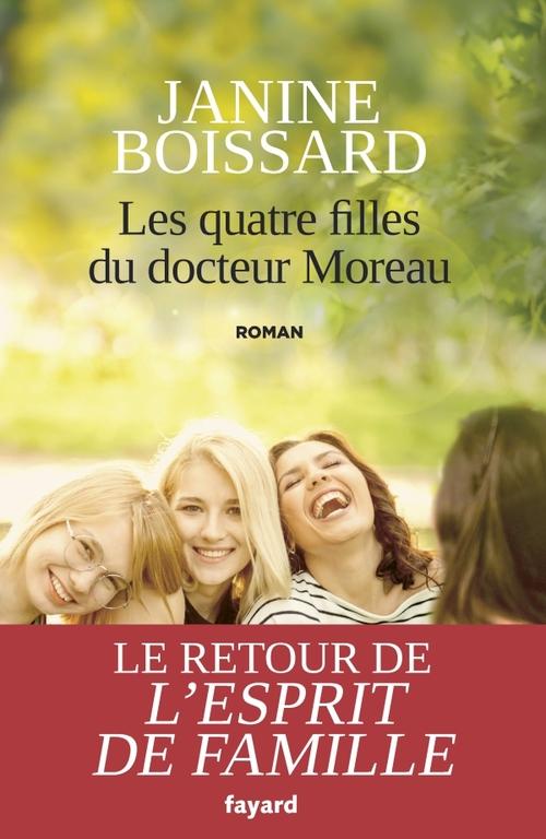 Les quatre filles du docteur Moreau - Janine Boissard