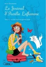• Le Journal d'Aurélie Laflamme : Un été chez ma grand-mère (tome 3) de India Desjardins