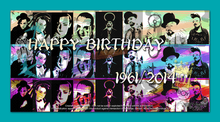 BOY GEORGE - 2014 - Happy Birthday by T@d