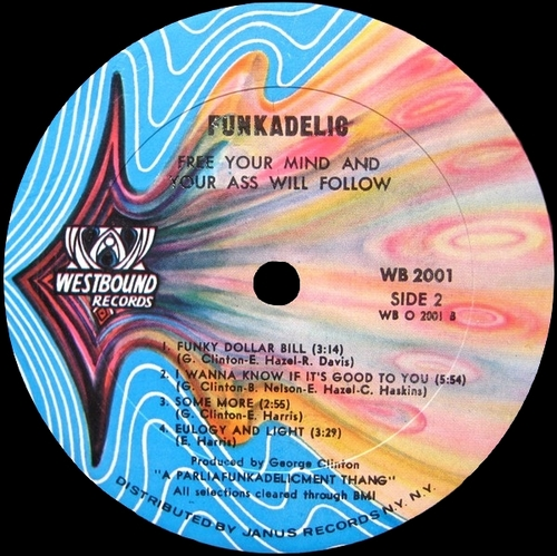 "Funkadelic : Album "" Free Your Mind And Your Ass Will Follow "" Westbound Records WB 2001 [ US ]"