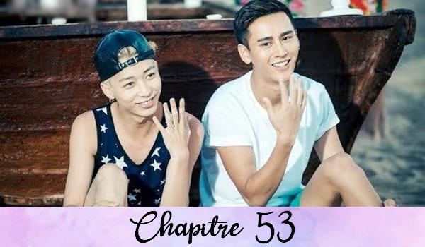 Chapitre 53 : Les deux qui sont séparés.