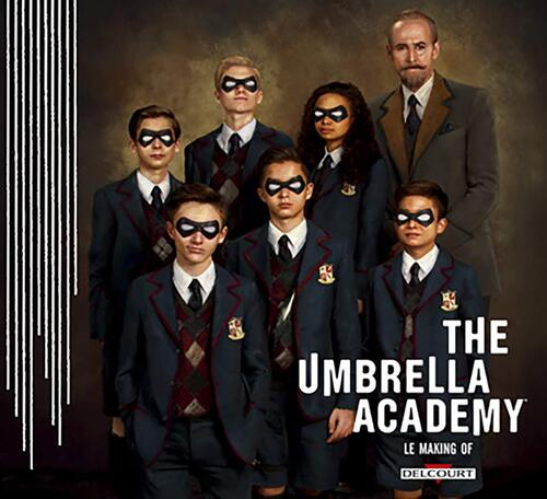 The umbrella academy - Le making of
