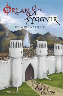 Orlan & Byggvir : Une vérité inattendue (François Curchod)