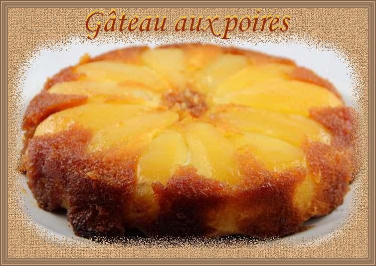 """Recette de cuisine : """" Gâteau aux poires """""""