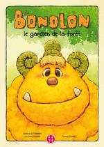 """""""Bonolon, le gardien de la forêt"""""""