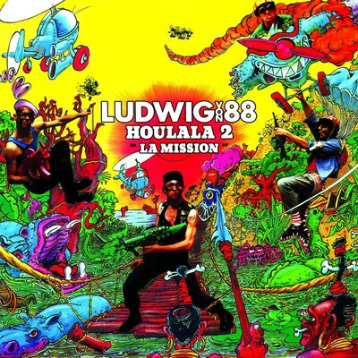 Frenchy But Chic # 105: Ludwig Von 88 - Houlala 2 La Mission (1991)
