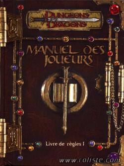 Dungeons & Dragons - 3ème Edition : Manuel des Joueurs