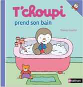 PS: La toilette de bébé et Tchoupi prend son bain