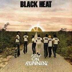Black Heat - Keep On Runnin' - Complete LP