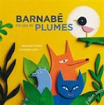 Pour les enfants : « Barnabé n'a pas de plumes » à la Médiathèque