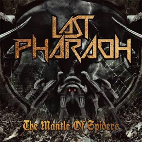 LAST PHARAOH - Détails et extrait du premier album The Mantle Of Spiders