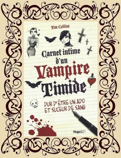 Carnet intime d'un vampire timide, t1
