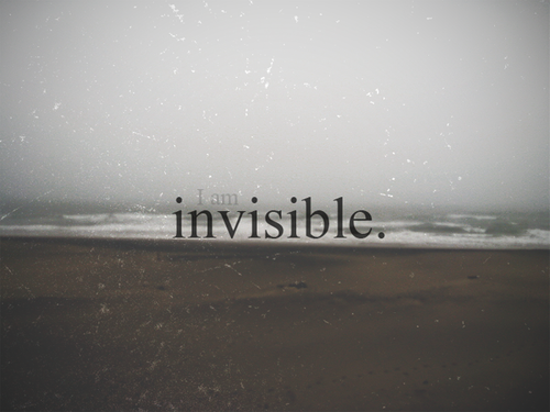 I am Invisible...