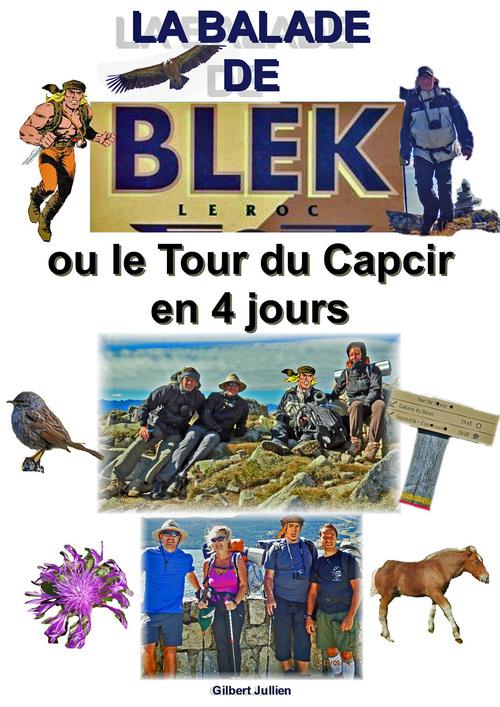 La Balade de Blek le Roc ou le Tour du Capcir en 4 jours.